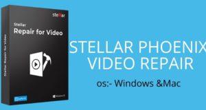 تحميل برنامج Stellar Repair v5.0.0.2 لاصلاح ملفات الفيديو المتضرره علي للكمبيوتر