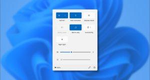 """كيف تعمل قائمة """"الإعدادات السريعة"""" الجديدة في Windows 11"""