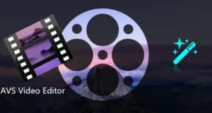 تحميل برنامج AVS Video Editor v9.5.1.383 للكمبيوتر